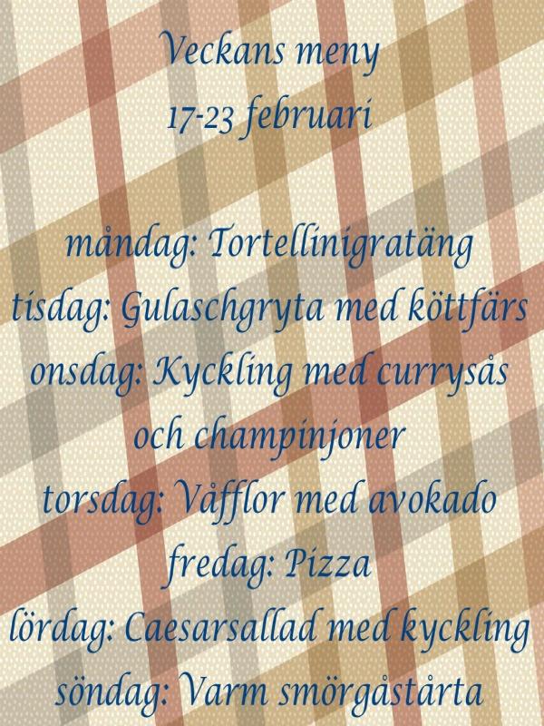 Veckans meny 17-23 februari