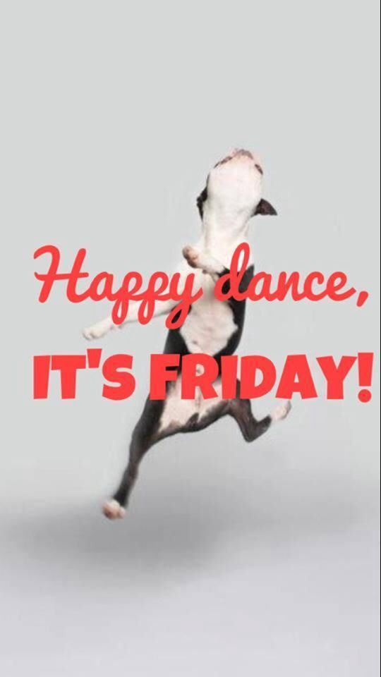 Happy dance Friday